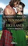 Les Sœurs Douglas, Tome 1: La Prisonnière des Highlands par Mallory
