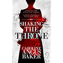 Shaking the Throne (Queenmaker Series Book 2)