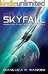 Skyfall (Cronache di una Guerra Galat...