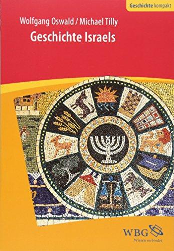 Geschichte Israels: Von den Anfängen bis zum 3. Jahrhundert n. Chr. (Geschichte kompakt)