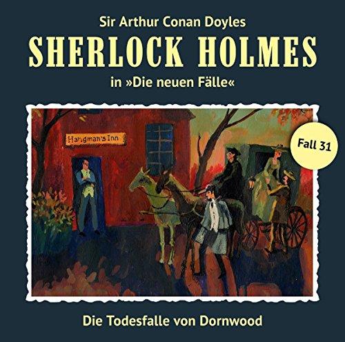 Sherlock Holmes - Die neuen Fälle (31) Die Todesfalle von Dornwood (Marc Freund) Romantruhe 2017