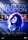 Whitney Houston - The Greatest Love of All - A Tribute [DVD] [UK Import]