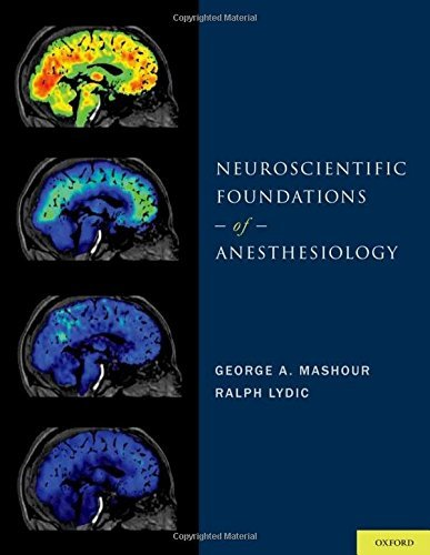 Neuroscientific Foundations of Anesthesiology (2011-10-05)