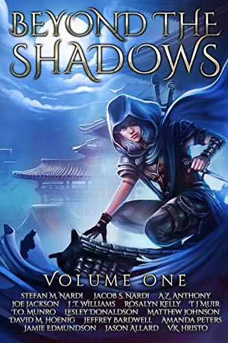 Beyond The Shadows: Volume One: A Grimdark Anthology (English Edition)