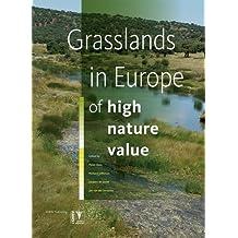 Grasslands in Europe: Of High Nature Value