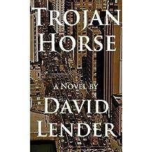[(Trojan Horse)] [Author: David Lender] published on (January, 2012)