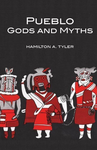 Pueblo Gods and Myths (The Civilization of the American Indian Series) by Tyler, Hamilton A. (1972) Paperback