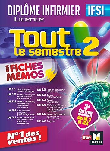 Tout le semestre 2 en fiches mémos : Diplôme infirmier Licence par Priscilla Benchimol, Jacques Birouste, Alexis Cavaillon, Collectif
