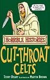 The Cut-throat Celts (Horrible Histories)