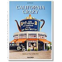 California Crazy. American Pop Architecture (Varia)