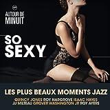 Autour De Minuit - So Sexy