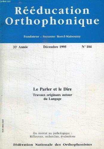 REEDUCATION ORTHOPHONIQUE, 33e ANNEE, N° 184, DEC. 1995