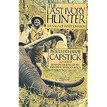 The Last Ivory Hunter: The Saga of Wally Johnson