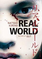 Real World by Natsuo Kirino (2008-09-04)