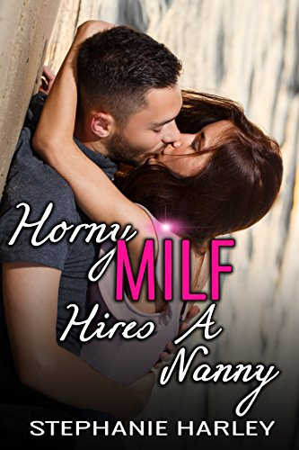 Horny MILF Hires a Nanny: A Hotwife Story (English Edition)