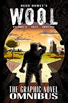 Wool: The Graphic Novel by [Howey, Hugh, Palmiotti, Jimmy, Gray, Justin]