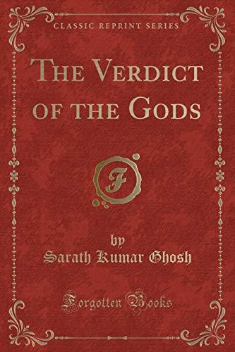 The Verdict of the Gods (Classic Reprint)