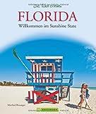Florida: Willkommen im Sunshine State