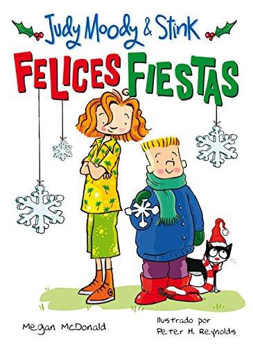Felices Fiestas (Judy Moody & Stink) por Megan McDonald