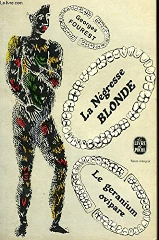 La negresse blonde, le geranium