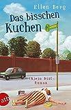 Das bisschen Kuchen: (K) ein Diät-Roman Bewertung und Vergleich