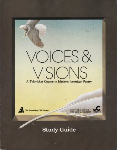 Voices and Visions a Television Course in Modern American Poetry Study Guide