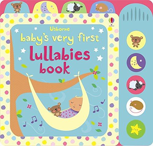 Baby's Very First Lullabies Book por Stella Baggott
