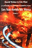 L'univers d'Honor Harrington : Les bas-fonds de Mesa : Tome 2