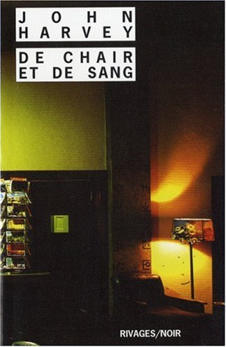 De chair et de sang par John Harvey