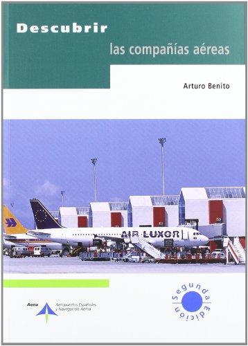 Descubrir las compañías aéreas por Arturo Benito Ruiz de Villa