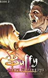 Buffy contre les vampires, Tome 4 - L'anneau de feu