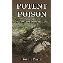 Potent Poison (The Yorkshire Dales Mystery Series Book 8)