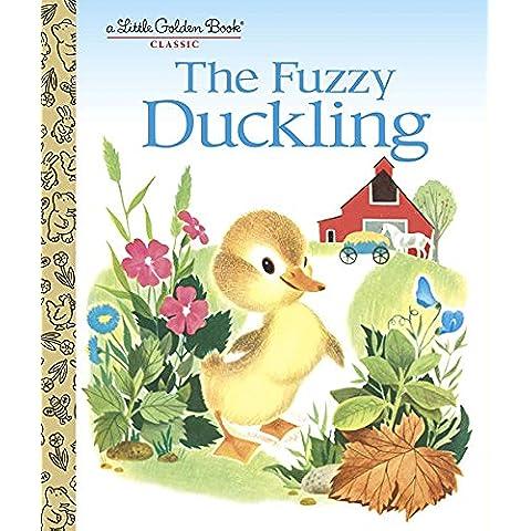 The Fuzzy Duckling (Little Golden