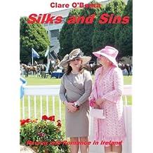 Silks And Sins