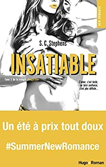 Insatiable T02 de la trilogie Thoughtless par [Stephens, S c]