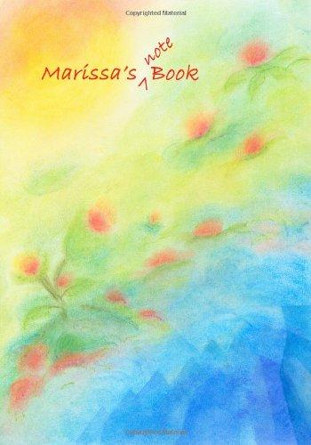 Marissa's Notebook: #1 ~ 7x10 format