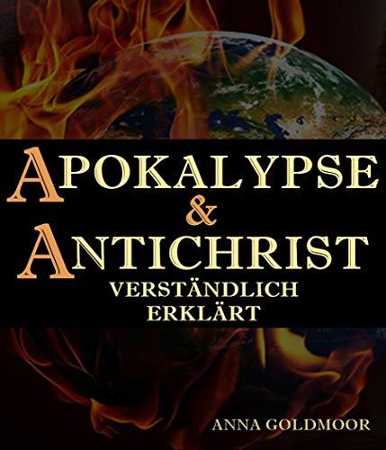 APOKALYPSE & ANTICHRIST verständlich erklärt