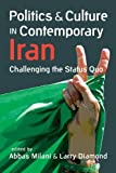 Politics and Culture in Contemporary Iran: Challending the Status Quo