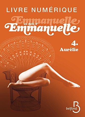 Emmanuelle au-delà d'Emmanuelle, 4 par Emmanuelle ARSAN