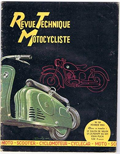 Revue Technique Motocycliste, n° 59 février 1953 : Salon de Milan, la zundapp ks 601, essai puch, moto, scoter, cyclomoteur par Collectif