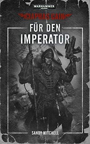 Warhammer 40.000 - Für den Imperator: Ciaphas Caine