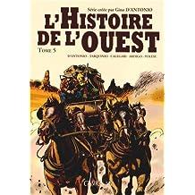 L'Histoire de l'ouest, Tome 5 : Kansas ; Ciel rouge ; L'ultime duel