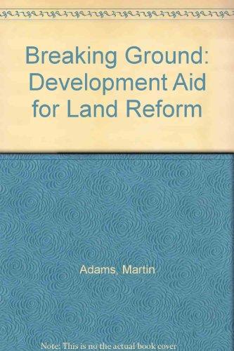 Breaking Ground: Development Aid for Land Reform - Adams Köln