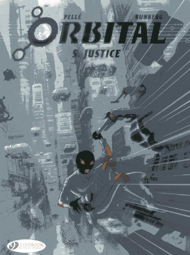 Orbital - tome 5 Justice (05)