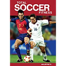 Total Soccer Fitness (English Edition)