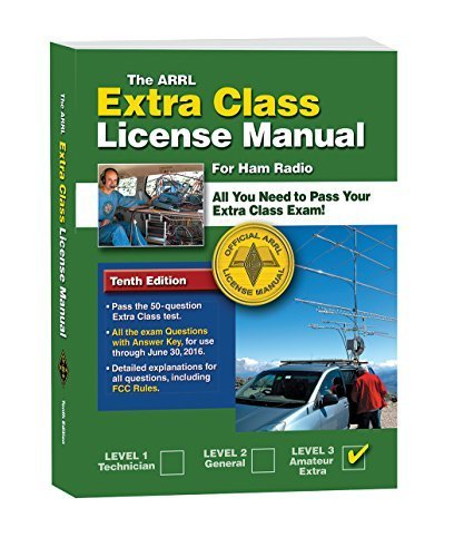 The ARRL Extra Class License Manual Book 10th Edition (Arrl Extra Class License Manual for the Radio Amateur) 10th edition by Ward Silver (2012) Paperback