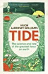 Tide: The Science and Lore of the Gre...