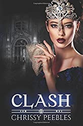 Clash - Book 7: Volume 7 (The Crush Saga) by Chrissy Peebles (2015-08-19)