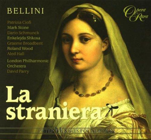 Vincenzo Bellini - La straniera / Ciofi, Stone, Schmunck, Shkosa, LPO, Parry