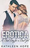 Erotica: A Bad Boy for a Bad Girl
